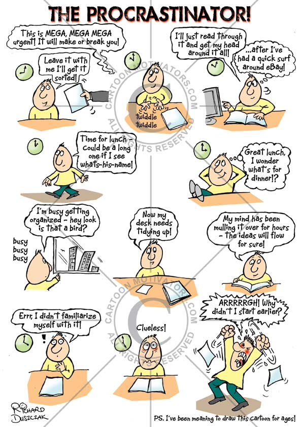 procrastinate, procrastinator, procrastination, procrastinating, cartoon about The Procrastinator