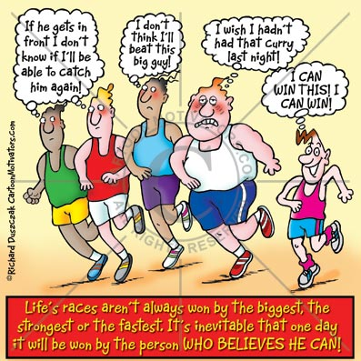 Runners cartoon, five runners all thinking of something negative that will hinder their race. Except for one positive runner. believe you can, BELIEVE YOU CAN DO IT,Runners with lack of belief!