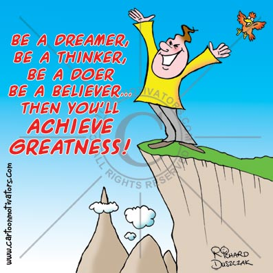 find your greatness cartoon. guy should on top of mountain - he's achieved his greatness
