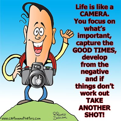 cartoon of a guy with a camera - life is like a camera caption