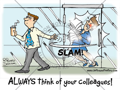 SlammingDoorInFace-01  sc 1 st  Cartoon Motivators & Slamming door in face. ALWAYS think of your colleagues!